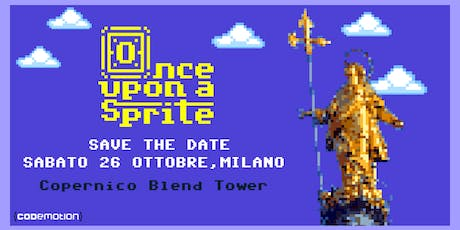 Once Upon a Sprite Milano 2019 tickets