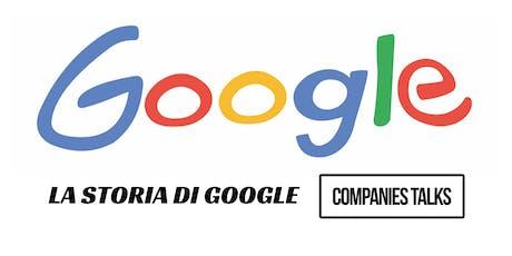 La Storia di Google biglietti