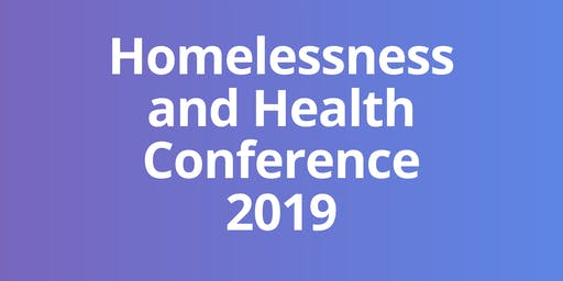 Homelessness and Health Conference 2019 (Bedford)
