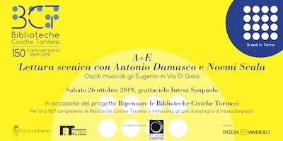 """""""A+E"""" con Antonio Damasco, Noemi Scala  e gli Eugenio in Via Di Gioia"""