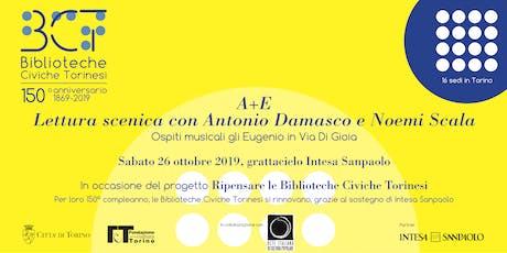 """""""A+E"""" con Antonio Damasco, Noemi Scala  e gli Eugenio in Via Di Gioia biglietti"""