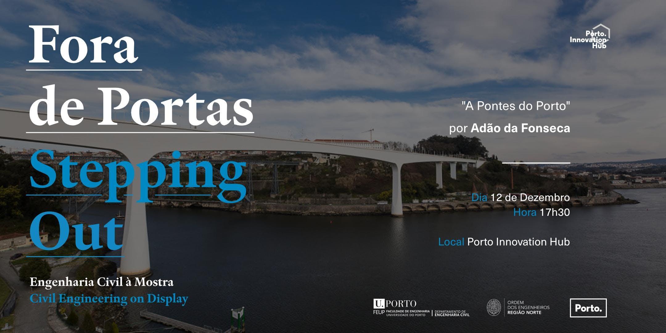 Ciclo Inovação Fora de Portas | As Pontes do Porto