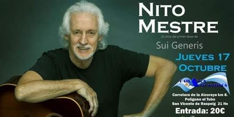 El 17 de octubre, Nito Mestre Visita Alicante entradas