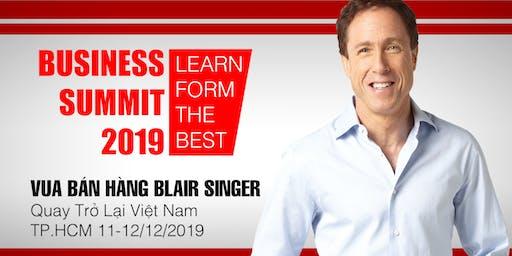 "BUSINESS SUMMIT 2019 - Gặp gỡ trực tiếp ""Vua Bán Hàng"" Blair Singer"