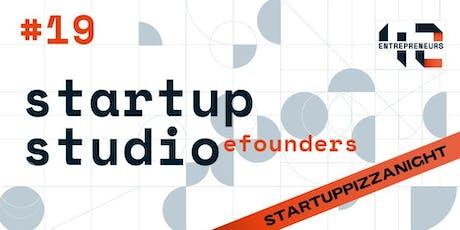 Startup Pizza Night #19 Startup Studio billets
