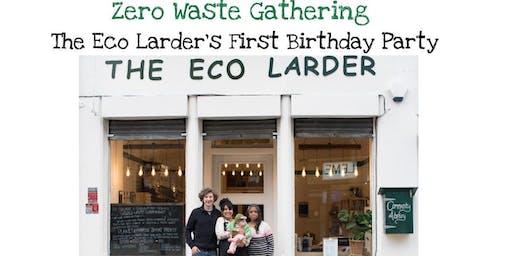 The Eco Larder's First Birthday