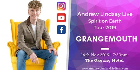 "Andrew Lindsay Medium Live in GRANGEMOUTH ""Spirit On Earth Tour"" tickets"