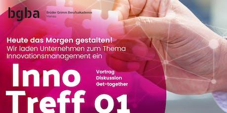 InnoTreff 01 - Innovationsmanagement  - heute das morgen gestalten! tickets