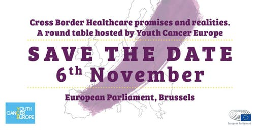 Cross Border Healthcare promises and realities - Youth Cancer Europe
