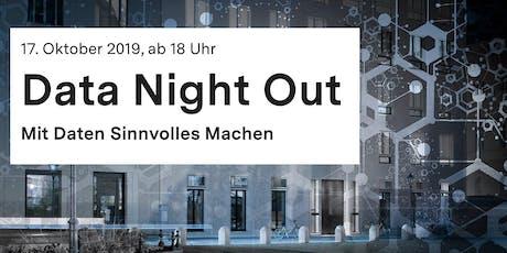 Data Night Out - Mit Daten Sinnvolles Machen Tickets