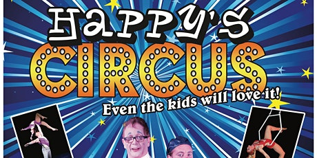 HAPPY'S CIRCUS tickets