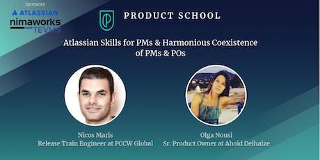 Atlassian Skills for PMs & Harmonious Coexistence of PMs & POs tickets