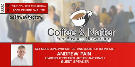 Walsall Coffee & Natter - Free Business Networking Thur 17th Oct tickets