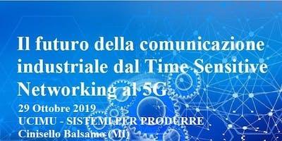 Il futuro della comunicazione industriale dal TSN al 5G