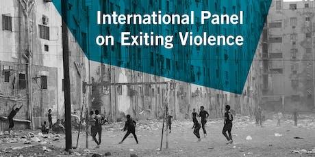 International Panel on Exiting Violence | Final report presentation billets
