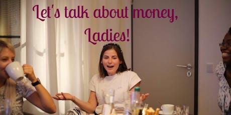 Das FiNANZCAFÉ für Frauen - Let's talk about money, Ladies! Tickets