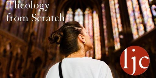 Theology from Scratch