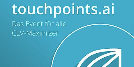 touchpoints.ai 2021 - Das Event für alle CLV-Maximizer Tickets