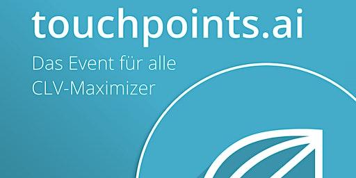 touchpoints.ai 2020 - Das Event für alle CLV-Maximizer