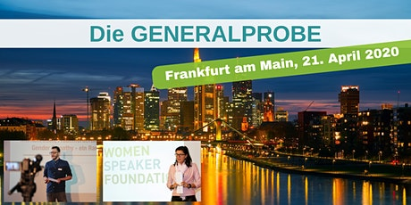 Die GENERALPROBE in Frankfurt Tickets