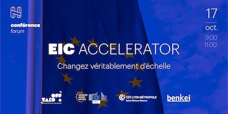 EIC Accelerator - Changez véritablement d'échelle billets