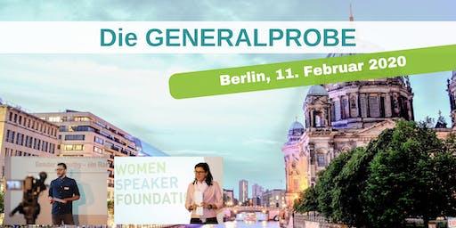 Die GENERALPROBE in Berlin