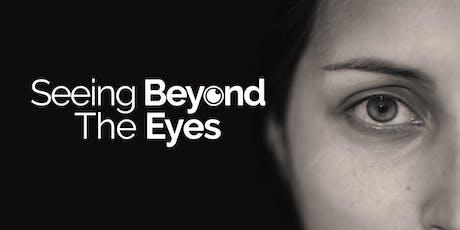 """""""Seeing Beyond the Eyes"""" CET - London billets"""