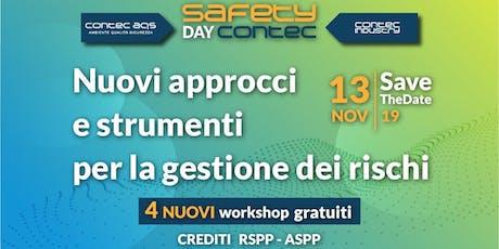SAFETY DAY CONTEC | Nuovi approcci e strumenti per la gestione dei rischi biglietti