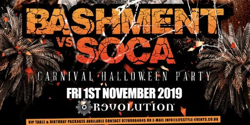 BASHMENT vs SOCA - Carnival Halloween Party