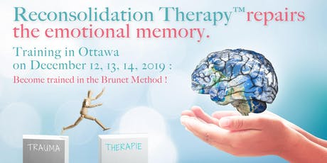 Reconsolidation Therapy™ : foundations and practice - Ottawa tickets