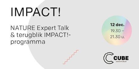 IMPACT! NATURE Expert Talk & Terugblik IMPACT!-programma tickets
