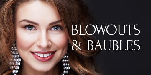 Blowouts and Baubles