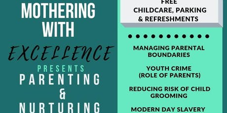 Mothering with excellence presents Parenting and Nurturing tickets