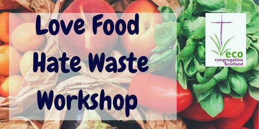 Love Food Hate Waste workshop