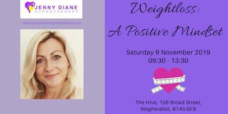 Weightloss - A Positive Mindset tickets