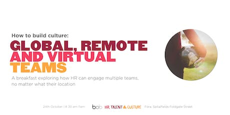 Building Culture: Global, Remote and Virtual Teams tickets