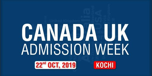 Canada UK Admission Week 2019 - Kochi