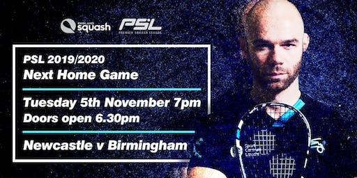 PSL Northumberland Club/ Newcastle Uni V Birmingham