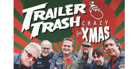 Trailer Trash ~ Trashy Little Xmas Show tickets