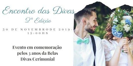 Encontro das Divas 2ª Ed. ingressos