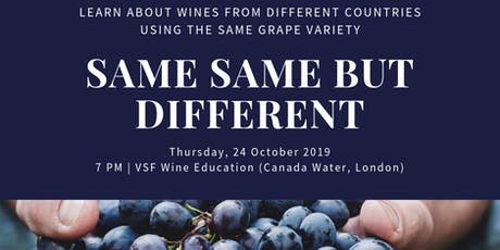 Same Same but Different - Taste Wines from Different Countries, Same Grape tickets