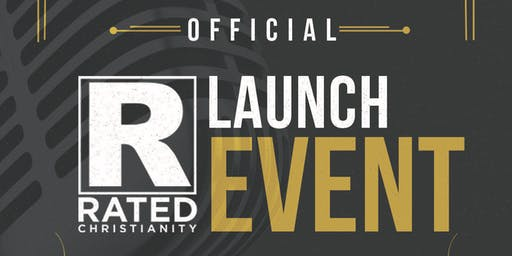 R Rated Christianity Official Launch Event