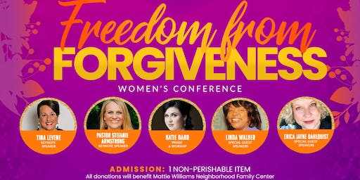 Freedom from Forgiveness Women's Conference