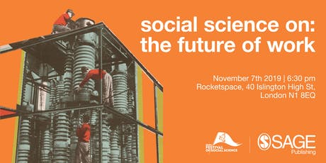 Social science on: The future of work tickets