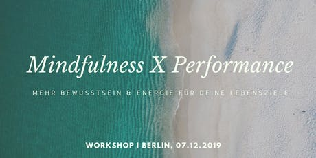 Mindfulness meets Performance Workshop Tickets