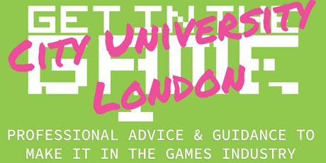 Get In The Game Careers Talks; City University London tickets