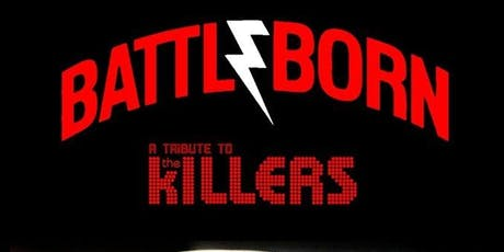 Battleborn - A Tribute To The Killers tickets