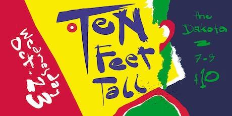 Ten Feet Tall play XTC tickets