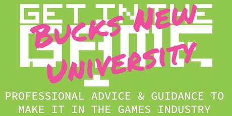 Get In The Game Careers Talks; Buckinghamshire New University tickets