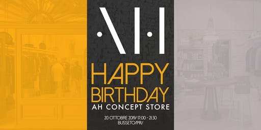 Happy Birthday AH Concept Store!